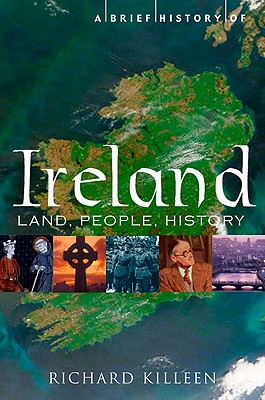 A Brief History of Ireland By Killeen, Richard