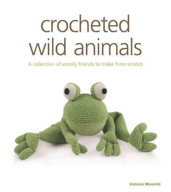 Crocheted Wild Animals By Mooncie, Vanessa